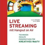 Buch Live-Streaming mit Hangout on Air