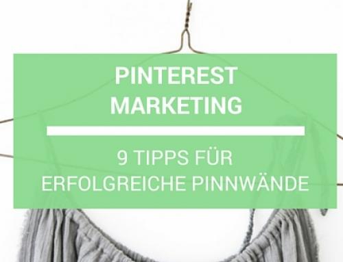 9 Tipps für erfolgreiche Pinnwände – Marketing mit Pinterest