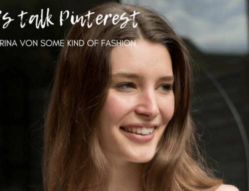 Let's talk Pinterest: Modebloggerin Katharina Haßel von Some Kind of Fashion über ihre Pinterest-Strategie